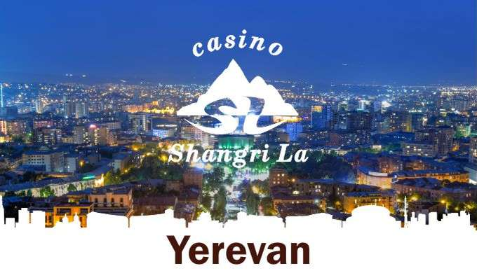 Other Shangri La Casinos - Yerevan